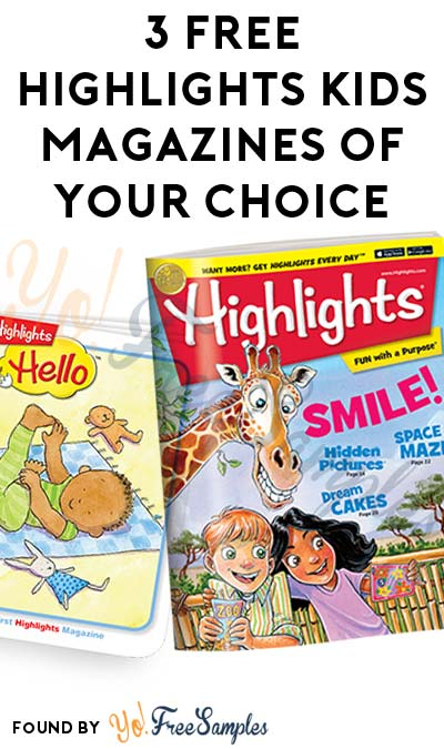 3 FREE Highlights Kids Magazines Of Your Choice [Verified Received By Mail]