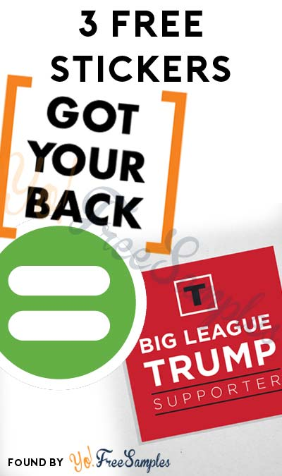 3 FREE Stickers Today: Big League Trump Supporter Sticker, Equality Florida Sticker & #GotYourBack LGBT Sticker