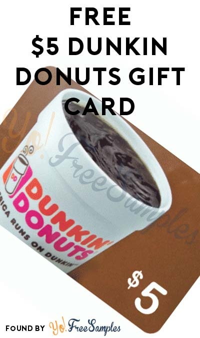 FREE $5 Dunkin Donuts Gift Card (Foursquare Swarm Mobile App Required)