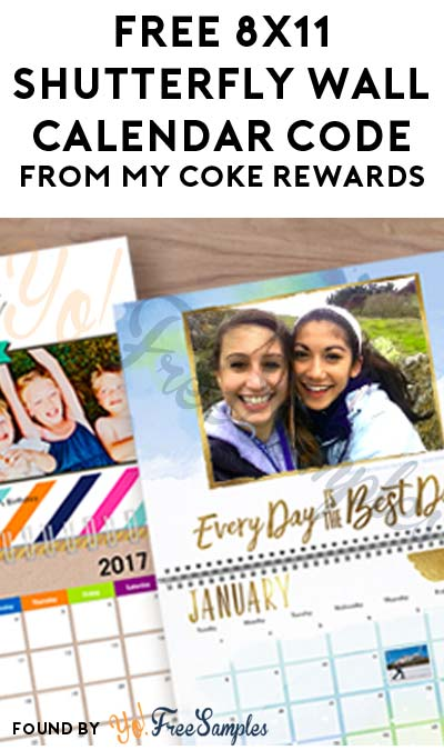 FREE 8″x11″ Shutterfly Wall Calendar Code From My Coke Rewards (Must Pay Shipping Cost)