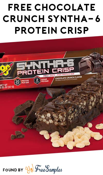 FREE Chocolate Crunch Syntha-6 Protein Crisp Bar Sample
