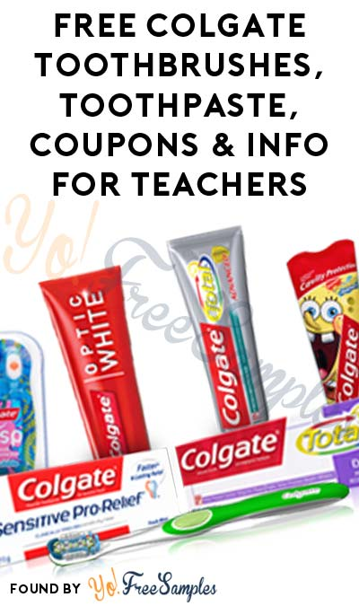 FREE Colgate Bright Toothbrushes, Toothpaste, Coupons & Literature For Teachers [Verified Received By Mail]
