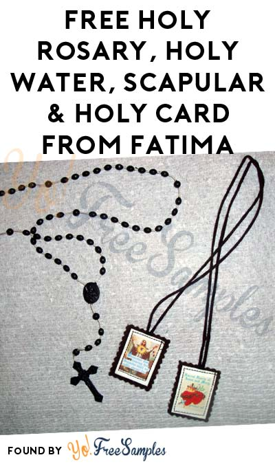 FREE Holy Rosary, Holy Water, Scapular & Holy Card From Fatima [Verified Received By Mail]