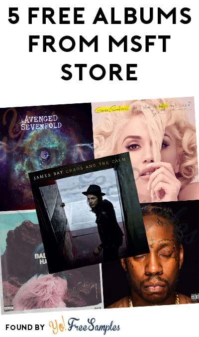 TODAY (12/9) ONLY: FREE James Bay, Halsey, Avenged Sevenfold, 2 Chainz & Gwen Stefani Albums From Microsoft Store