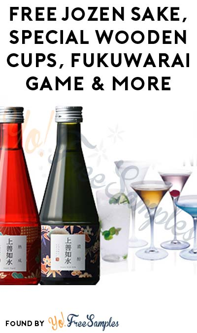 FREE Jozen Sake, Special Wooden Cups, Fukuwarai Game & More (21+ Only, Apply To HouseParty.com)