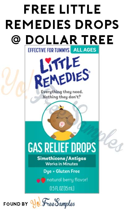 FREE Little Remedies Gas or Colic Relief Drops At Dollar Tree (Coupon Required)