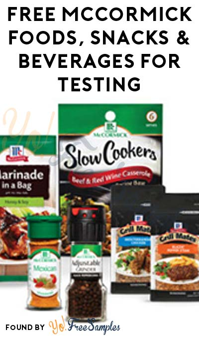 FREE McCormick Foods, Snacks & Beverages For Testing (Survey Required)