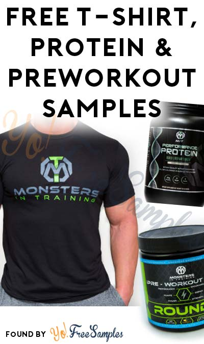FREE Monsters in Training T-Shirt, Protein & Pre-Workout Samples