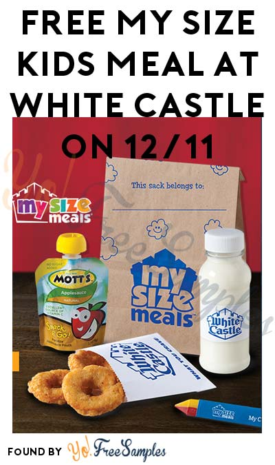 FREE My Size Kids Meal At White Castle On 12/11