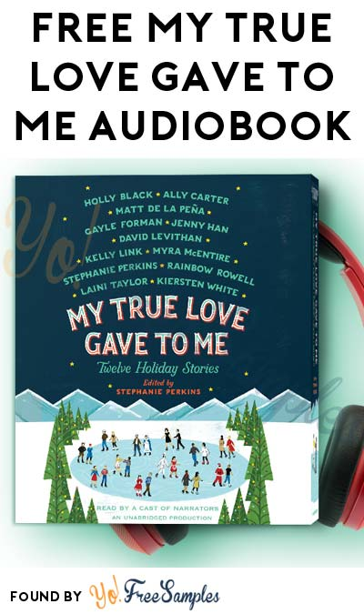 FREE My True Love Gave to Me Audiobook From Penguin Random House (Facebook Required)