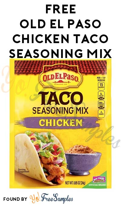 FREE Old El Paso Chicken Taco Seasoning Mix (Existing Pillsbury Members Only)