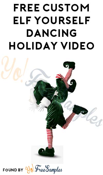 FREE Personalized Elf Yourself Dancing Holiday Video