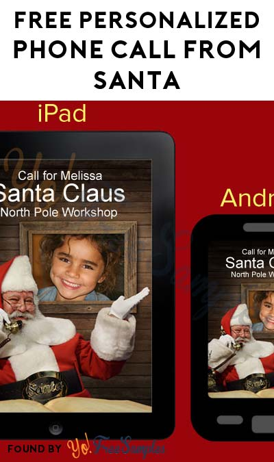 FREE Personalized Phone Call From Santa (Mobile App Required)