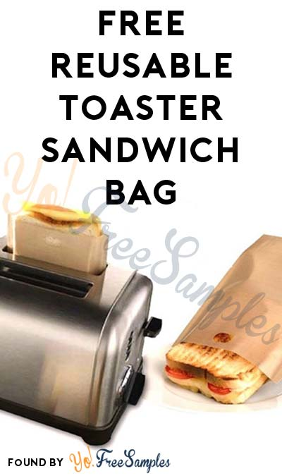 FREE Reusable Toaster Sandwich Bag [Verified Received By Mail]