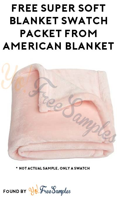 FREE Super Soft Blanket Swatch Sample Packet From American Blanket