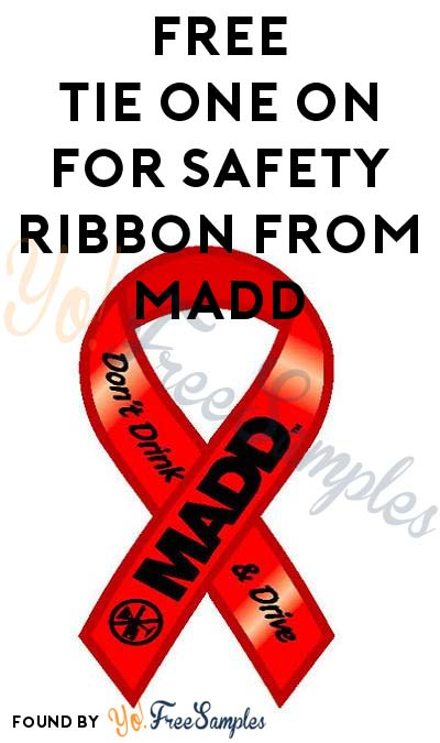 FREE Tie One On For Safety Ribbon From MADD
