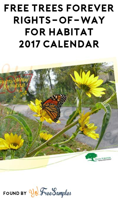 FREE Trees Forever Rights-of-Way for Habitat 2017 Calendar
