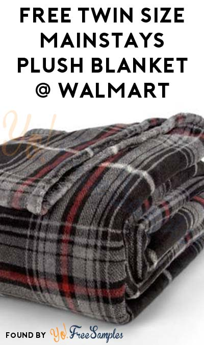 FREEBATE Twin Size Mainstays Plush Blanket At Walmart After In-Store Pick Up & Cashback (New TopCashBack Members Only)