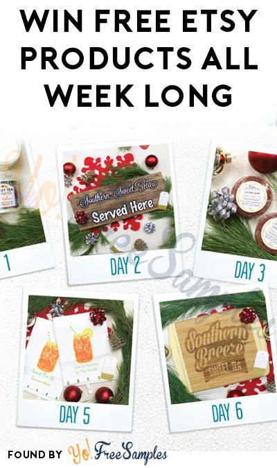 Win FREE Etsy Products From Southern Breeze Sweet Tea All Week Long