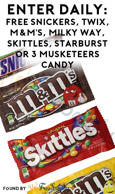 ENDS TODAY! Enter Daily: FREE Snickers, Twix, M&M's, Milky Way, Skittles, Starburst or 3 Musketeers Instant Win Game