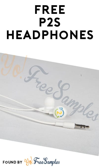 FREE P2S Headphones (New Account Required)