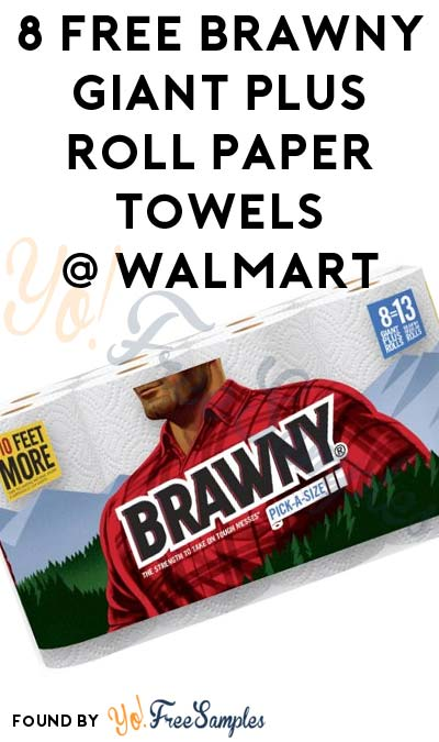 ENDS TODAY: 8 FREE Brawny Giant Plus Roll Paper Towels At Walmart After In-Store Pick Up & Cashback (New TopCashBack Members Only)
