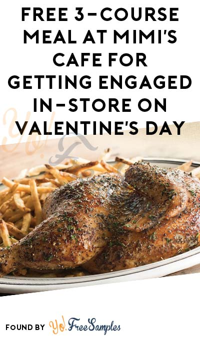 FREE 3-Course Meal At Mimi's Cafe For Getting Engaged In-Store On Valentine's Day