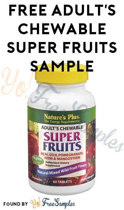 FREE Adult's Chewable Super Fruits Sample