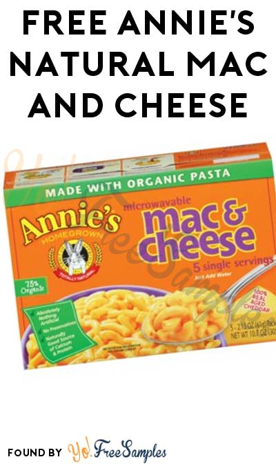 TODAY ONLY: FREE Annie's Natural Mac and Cheese At Kroger, Fry's, Ralphs, Dillons & Others