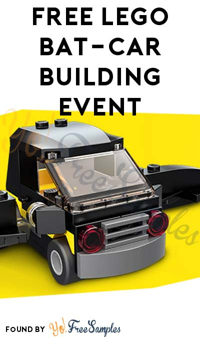 FREE Batman LEGO Bat-Car Building Event 2/11 From 1-3PM