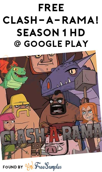 FREE Clash-A-Rama! Season 1 HD From Google Play