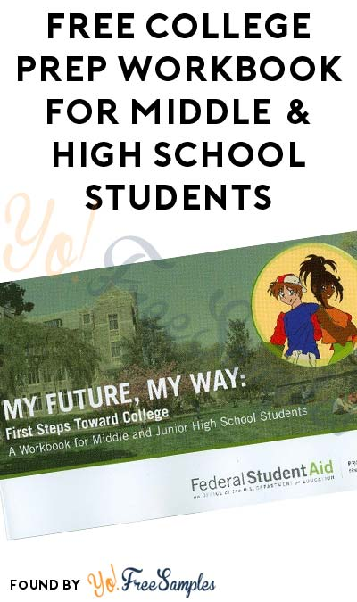 FREE College Prep Workbook For Middle & High School Students (Account Creation Required)