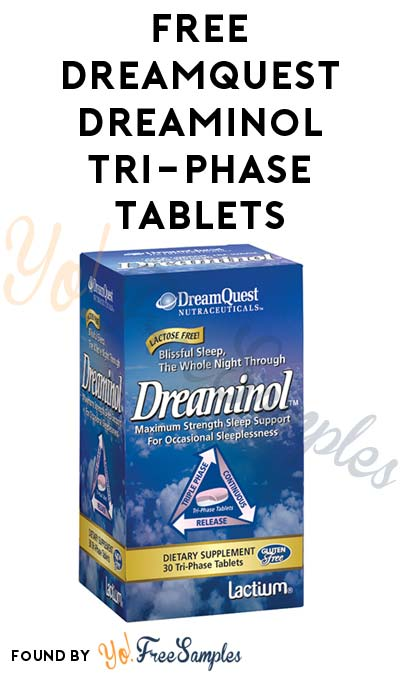 FREE DreamQuest Dreaminol Tri-Phase Tablets