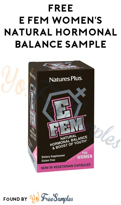 FREE E FEM Women's Natural Hormonal Balance Sample