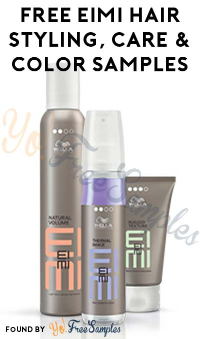 FREE EIMI Hair Styling, Care & Color Samples (Facebook Required)