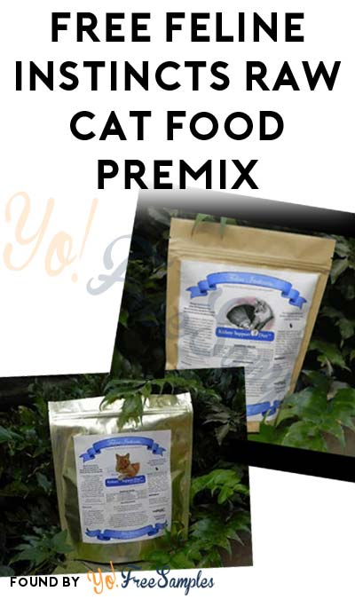 Updated: Nearly FREE Feline Instincts Raw Cat Food Premix ($4 Shipping & Email Required)
