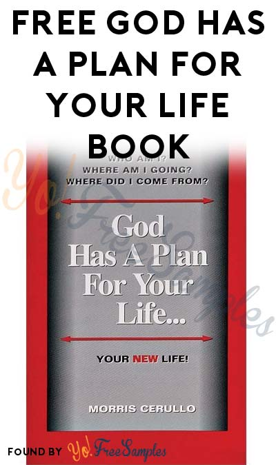 FREE God Has A Plan For Your Life Book From Morris Cerullo World Evangelism