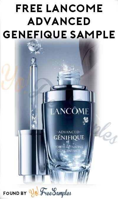 FREE Lancome Advanced Genefique Sample After In-Store Ulta Consultation