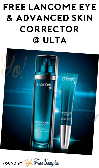 FREE Lancome Visionnaire Eye & Advanced Skin Corrector After In-Store Ulta Consultation