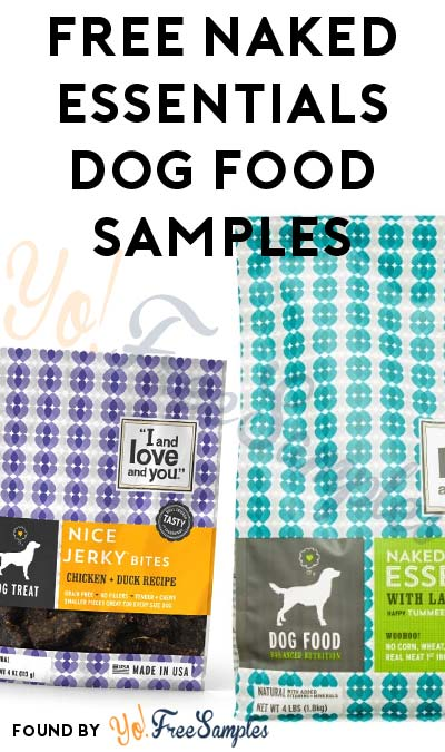 FREE Naked Essentials Dog Food (Short Survey Required) [Verified Received By Mail]