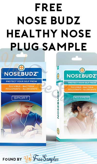 Working Again … But With Shipping Costs: Nearly FREE Nose Budz Healthy Nose Air Defense Plug Sample ($3.99 Shipping)