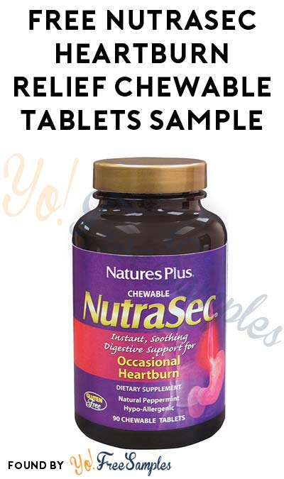 FREE NutraSec Heartburn Relief Chewable Tablets Sample