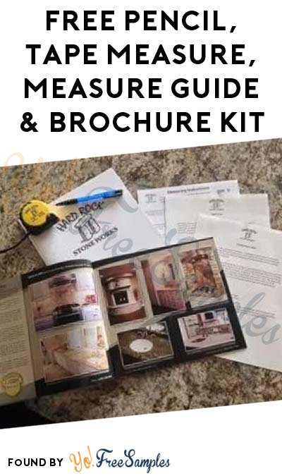 FREE Pencil, Tape Measure, Measure Guide & Brochure Kit From Hard Rock Stone Works