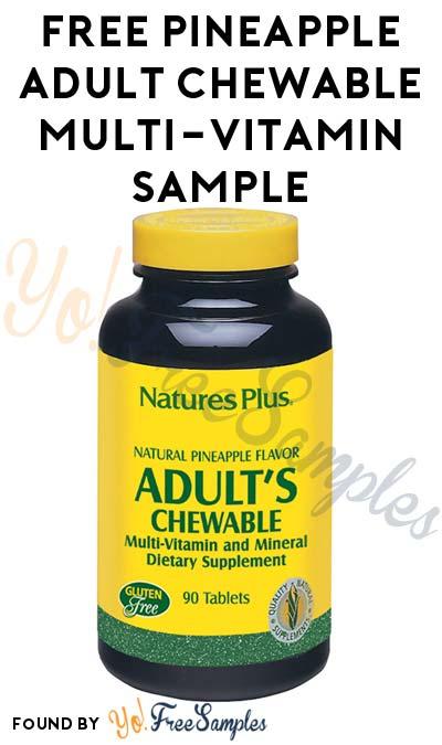 FREE Pineapple Adult Chewable Multi-Vitamin Sample