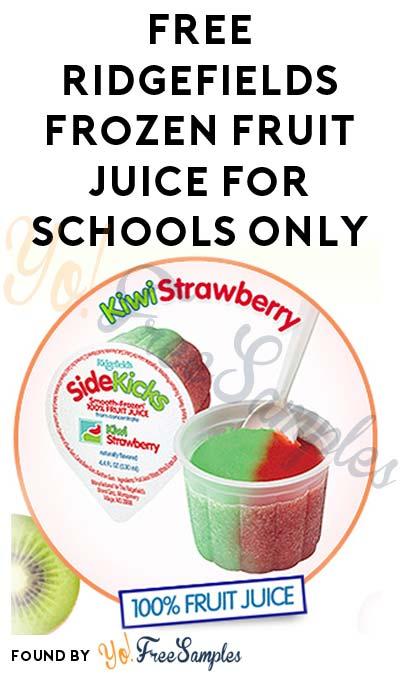 FREE Ridgefields Frozen Fruit Juice For Schools Only