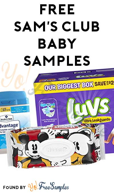 FREE Sam's Club Baby Samples For Joining Mom & Dad's Club (Sam's Club # Required)