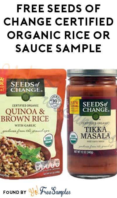 FREE Seeds of Change Certified Organic Rice or Sauce Sample (Short Survey Required / Not Mobile Friendly)