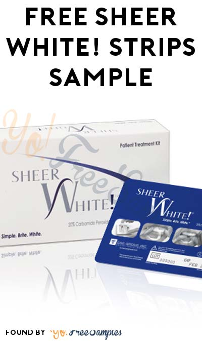 FREE Sheer White! Strips Sample (Company Name Required)