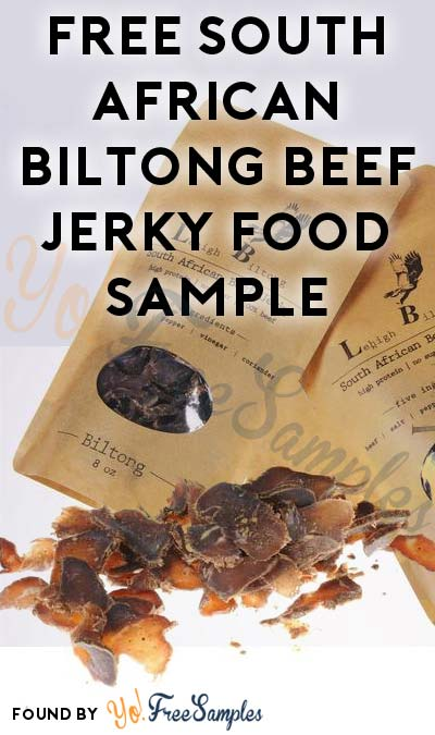 FREE South African Lehigh Biltong Beef Jerky Food Sample
