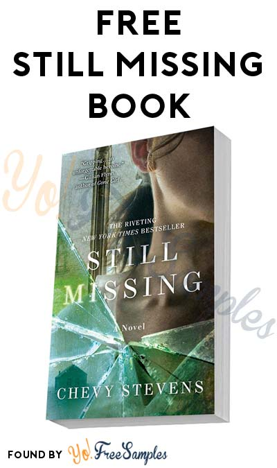 FREE Still Missing Thriller Book For First 15,000 [Verified Received By Mail]